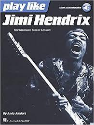 Play like Jimi Hendrix: The Ultimate Guitar Lesson ... - Amazon.com