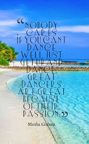 Dance Quotes Mesmerizing 48 Inspirational Dance Quotes To Get You Dancing