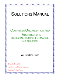 Computer Architecture And Design 5th Edition Pdf Computer Organization And Architecture 8th Edition Solution