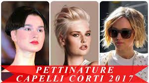 Pettinature Capelli Corti 2017 Youtube