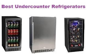 best undercounter refrigerator. Brilliant Undercounter To Best Undercounter Refrigerator N