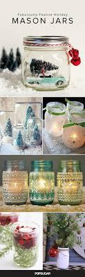 Mason Jar Holiday Decorations Mason Jar Holiday Decor POPSUGAR Home 63