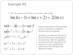 solving equations with natural logs math example 5 solve the equation and confirm your solution with