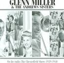 Glenn Miller on the Radio: The Chesterfield Shows 1939-1940