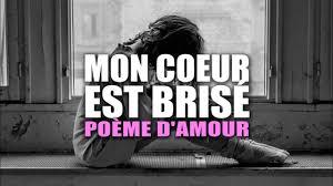 Mon Coeur Est Brisé Poème Damour Triste