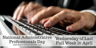 Administrative Professional Days National Administrative Professionals Day Wednesday Of Last Full