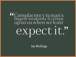 Image result for quotes for complacency