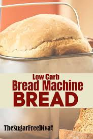 We did not find results for: Low Carb Bread Machine Bread The Sugar Free Diva