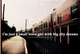 quotes about small town girl quotes
