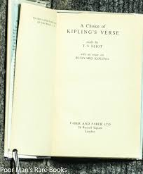 a choice of kipling s verse made by t s eliot an essay on a choice of kipling s verse made by t s eliot an essay on rudyard kipling