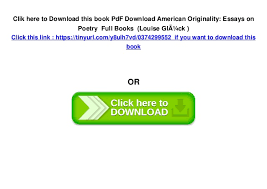 pdf american originality essays on poetry full books 6