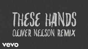 Samm Henshaw - These Hands (<b>Oliver Nelson</b> Remix) [Audio ...