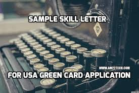 Sample Skill Letter Usa For Green Card Perm Application Am22 Tech