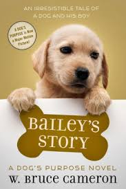 a dog s purpose book cover. Interesting Cover Baileyu0027s Story A Dogu0027s Purpose Puppy Tale Series On A Dog S Book Cover P