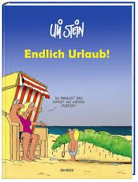 Uli Stein Endlich Urlaub Buch Weltbild Ausgabe Jetzt Kaufen