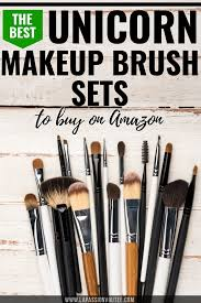 this is an epic roundup of the best unicorn brush sets to on