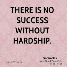 Hardship Quotes Enchanting Sophocles Success Quotes QuoteHD