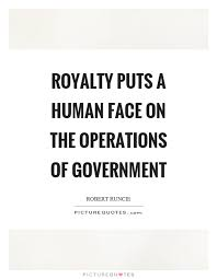 Royalty Quotes Magnificent Royalty Quotes Royalty Sayings Royalty Picture Quotes