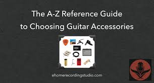 <b>Guitar Accessories</b>: The A-Z Reference Guide for Beginners