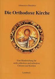 Die Orthodoxe Kirche : Basdekis, Athanasios: Amazon.es: Libros