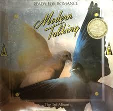 <b>Modern Talking</b> - <b>Ready</b> For Romance - The 3rd Album   Discogs