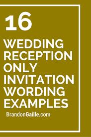 16 wedding reception only invitation wording examples weddings Wedding Invitation For Reception Only Wording Examples 16 wedding reception only invitation wording examples Post Wedding Reception Invitation Wording