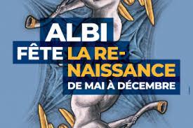 Albi Fête Le 500ème Anniversaire De La Renaissance Office De
