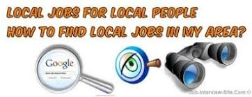 Local Jobs How To Find Local Jobs In My Area
