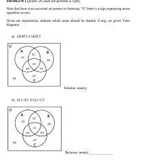 Venn Diagram Formula For 4 Sets Solved Problem I Ipoints 20 Each Sub Problem Is 5 Pts N