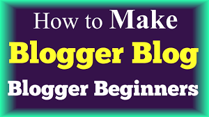 How To Create A Blog How To Create A Blogger Blog Step By Step Tutorial Blogger