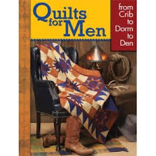 Real Men Quilt - Quilters Retreat Guide & If you're looking to make a quilt for a special man in your life, these  books on quilts for men are full of fun project ideas whether using new  fabric or ... Adamdwight.com