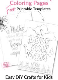 Below you'll find 20+ gorgeous free printable valentine crafts for kids. Free Printable Coloring Pages For Mom Simple Mom Project