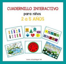 Es dentro de esta página web donde podremos encontrar multitud de juegos interactivos para los alumnos, padres y profesores. Cuadernillo Interactivo Para Ninos De 2 A 5 Anos Educahogar Net Educahogar Net