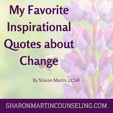 Inspirational Quotes About Change Adorable My Favorite Inspirational Quotes About Change