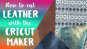 how to cut leather with the cricut maker free svg file printable