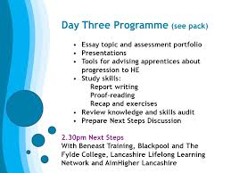 welcome preparation for higher education day three programme 2 day three programme see pack essay topic