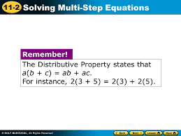 11 2 solving multi step equations the distributive property states that a b