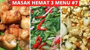 4.0.3 ice cream sandwich or above. Masak Hemat 3 Menu Part 7 Resep Masakan Indonesia Sehari Hari Sederhana Dan Praktis Youtube