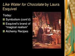 like water for chocolate essay docoments ojazlink like water for chocolate essay docoments ojazlink
