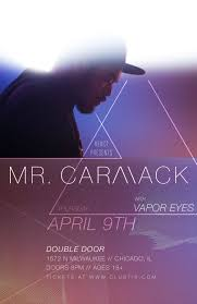 Mr. Carmack - Vapor Eyes @ Double Door (Chicago, IL) | Tickets