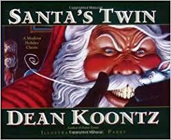 <b>Santa's</b> Twin: Koontz, Dean: 9780060572235: Amazon.com: Books