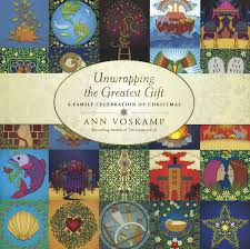 unwrapping the greatest gift a family celebration of narrated by ann vosk by ann vosk 9781414397542 book