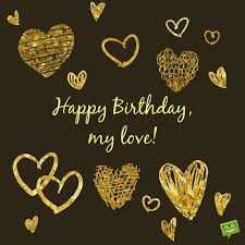Happy Birthday Love Quotes Awesome My Most Precious Feelings Unique Romantic Wishes For My Lover