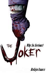 the joker why so serious joker s plan book 1 by isaacs