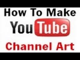 How to make YOUR OWN channel art for youtube. EASY. - YouTube