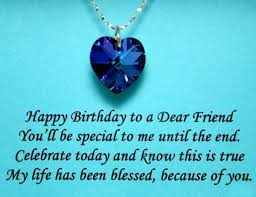 Happy Birthday Quotes For Friend Classy Birthday Quotes Happy Birthday To A Dear Friend You'll Be Special