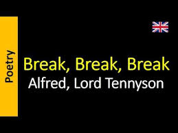 break break break alfred lord tennyson poem