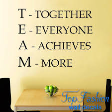 motivational office pictures. Team Motivational Quote Office Wall Sticker, Together Everyone Achieves More Inspirational Vinyl Decal Pictures I