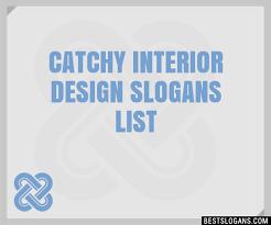 30 catchy interior design slogans list