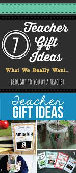 teacher gift ideas what they really want